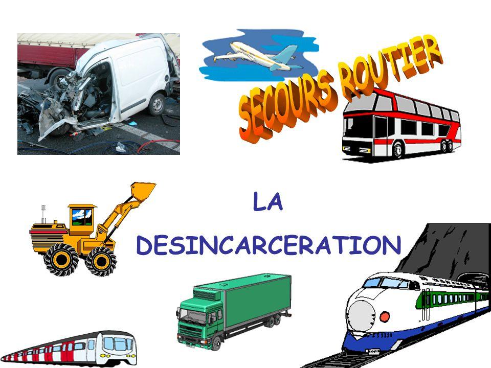 SECOURS ROUTIER LA DESINCARCERATION
