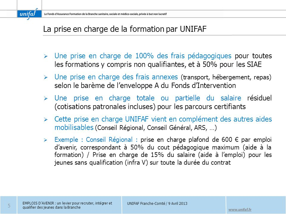 La prise en charge de la formation par UNIFAF