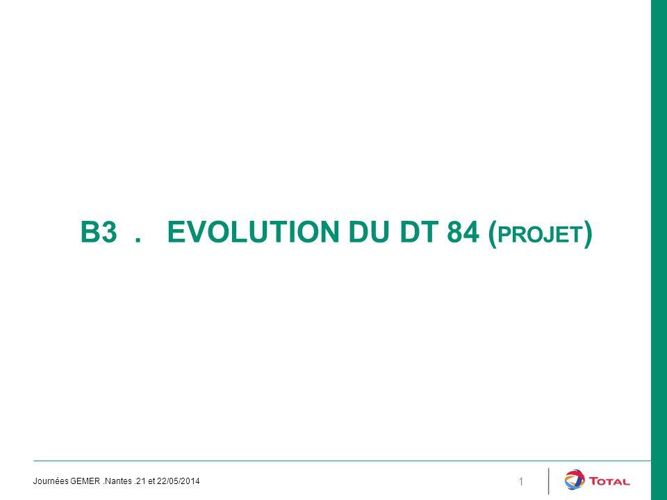 B3 . EVOLUTION DU DT 84 (Projet)