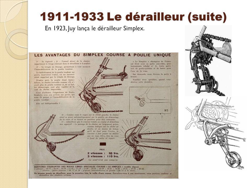 1911-1933 Le dérailleur (suite)