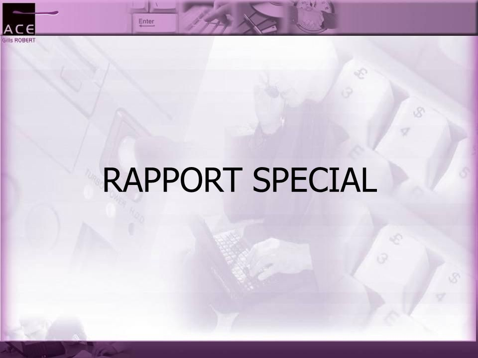 RAPPORT SPECIAL