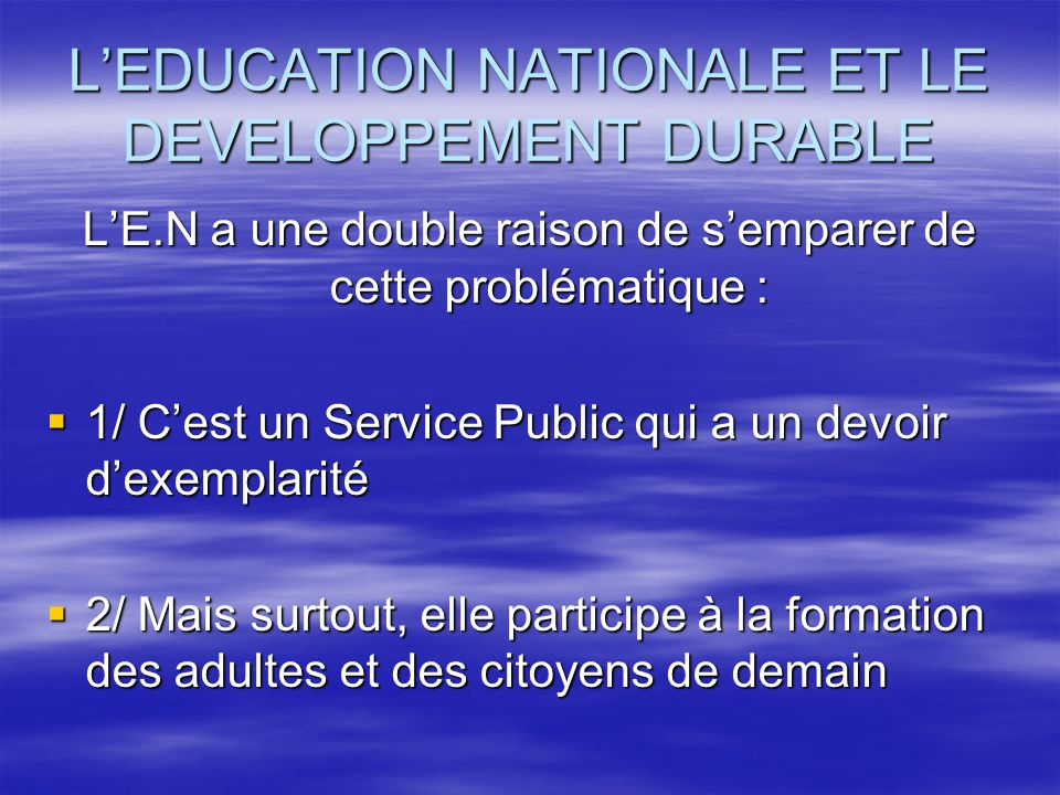 L'EDUCATION NATIONALE ET LE DEVELOPPEMENT DURABLE