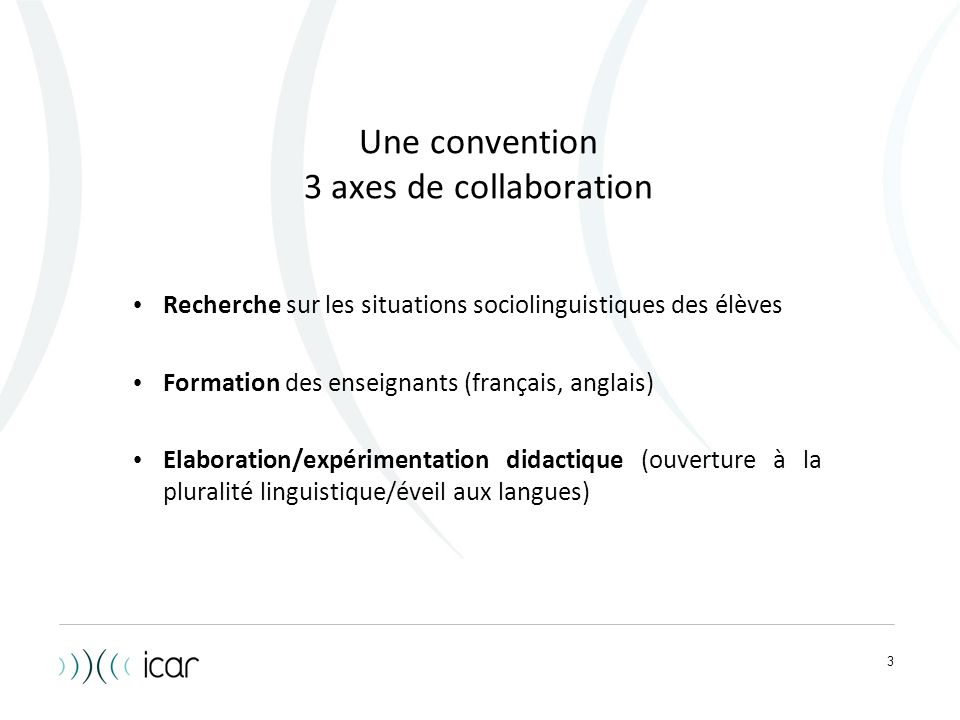 Une convention 3 axes de collaboration