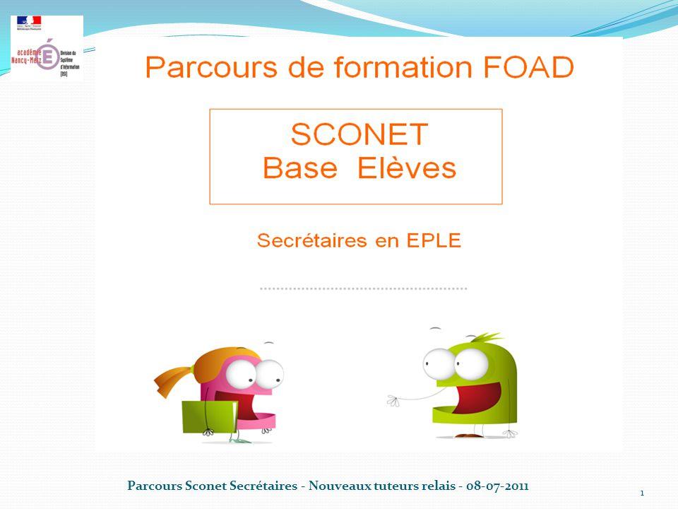 Parcours Sconet Secrétaires - Nouveaux tuteurs relais - 08-07-2011