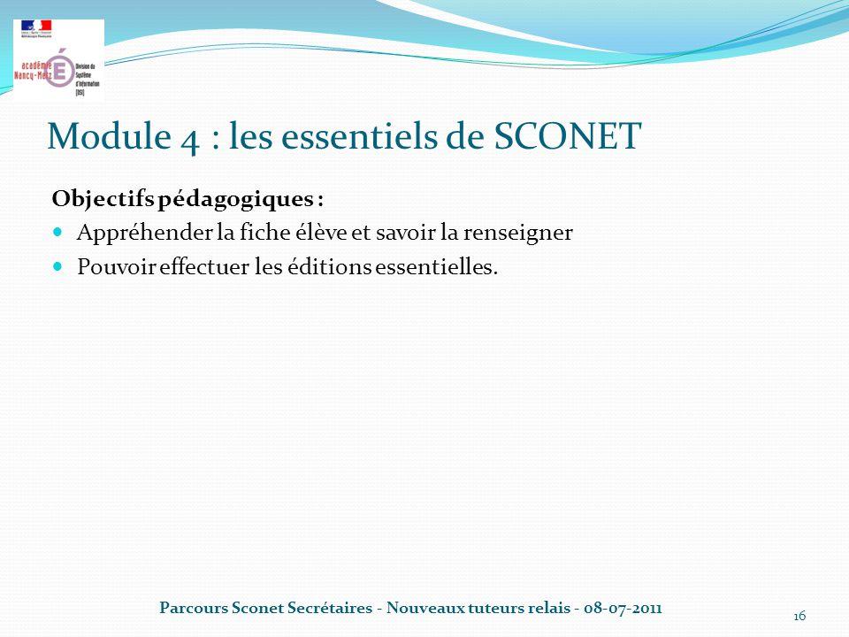 Module 4 : les essentiels de SCONET
