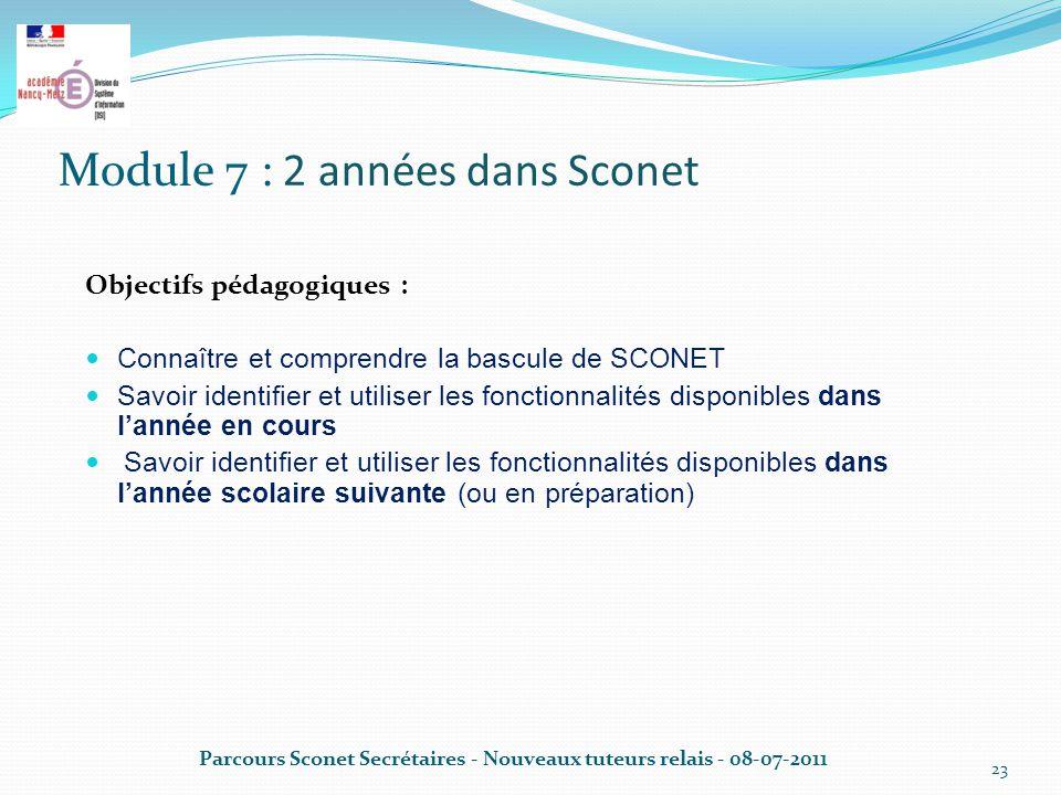 Module 7 : 2 années dans Sconet