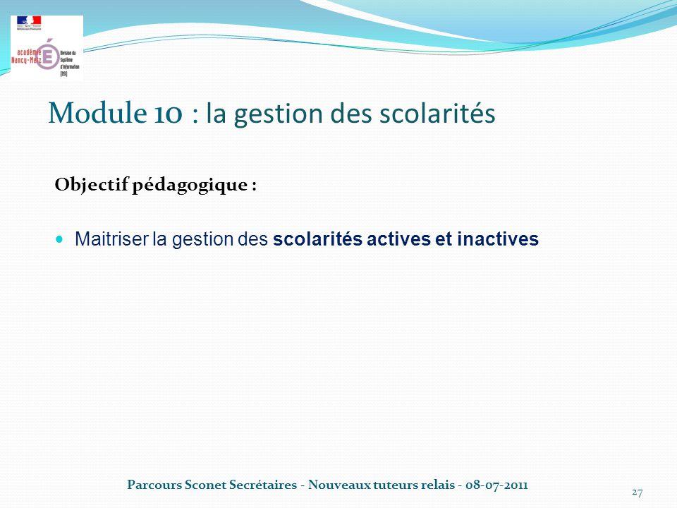 Module 10 : la gestion des scolarités