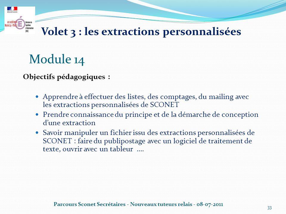 Module 14 Volet 3 : les extractions personnalisées
