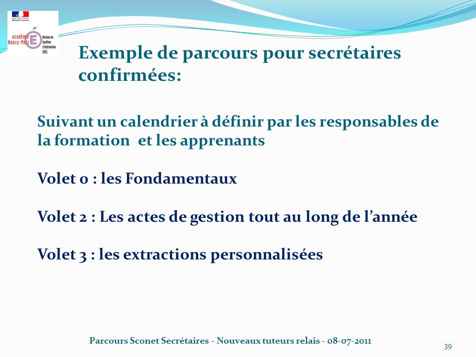 Exemple de parcours pour secrétaires confirmées: