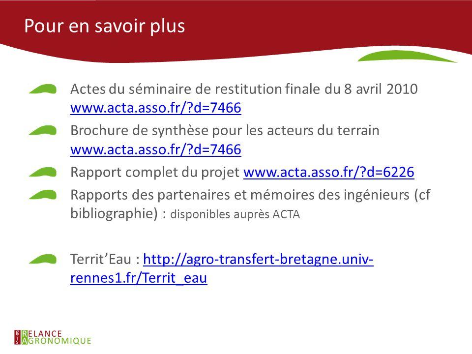Pour en savoir plus Actes du séminaire de restitution finale du 8 avril 2010 www.acta.asso.fr/ d=7466.