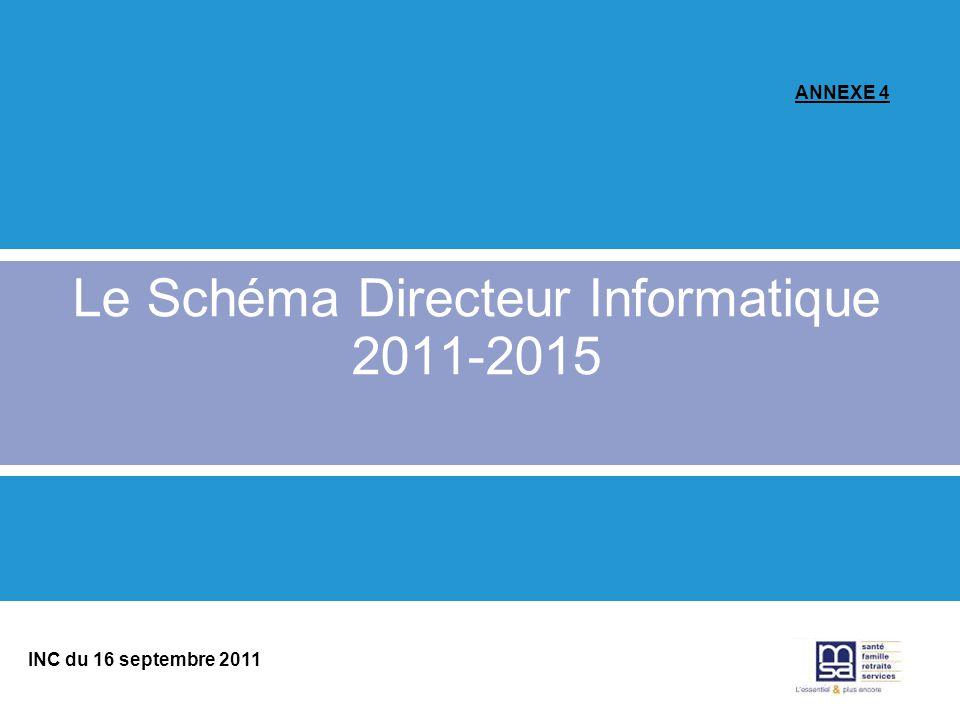 Le Schéma Directeur Informatique 2011-2015