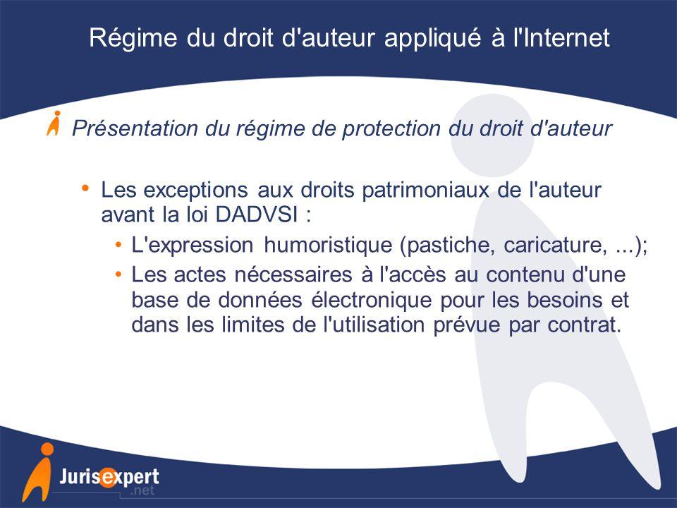 Régime du droit d auteur appliqué à l Internet
