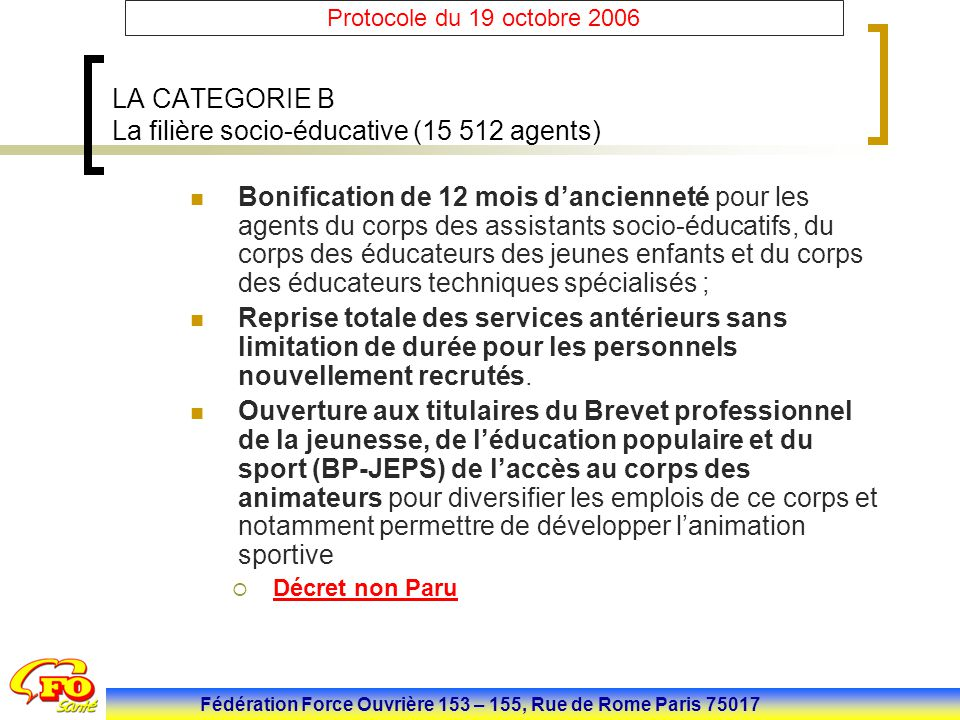 LA CATEGORIE B La filière socio-éducative (15 512 agents)