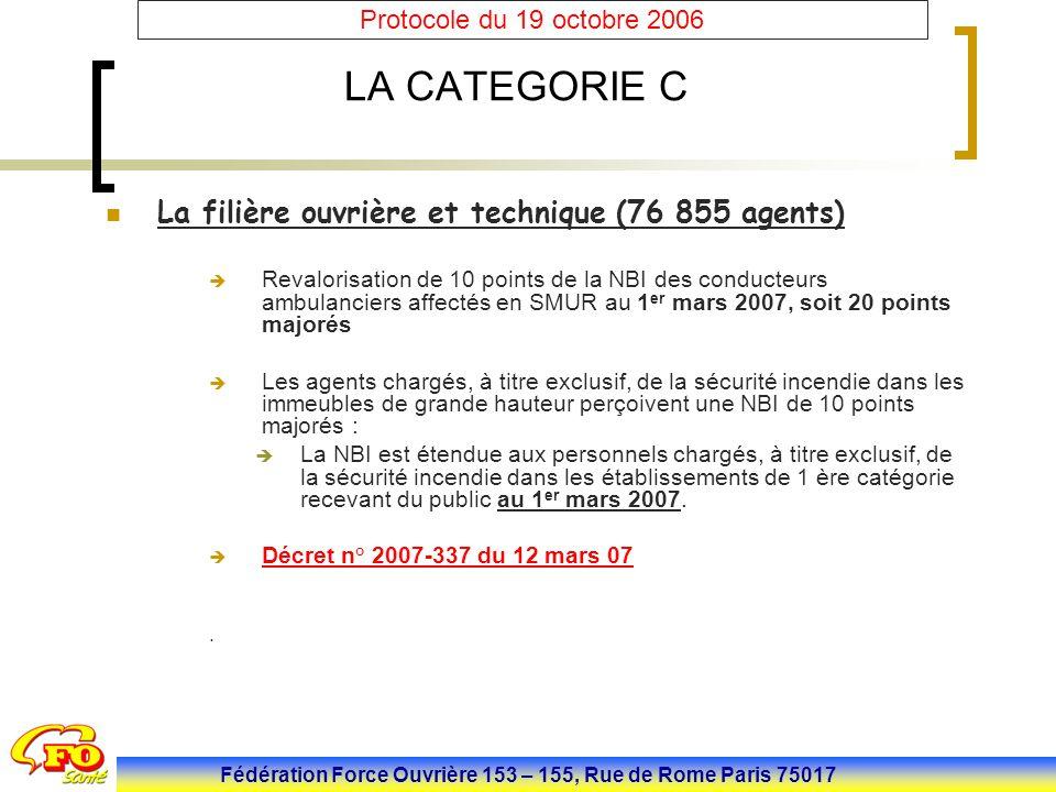 LA CATEGORIE C La filière ouvrière et technique (76 855 agents)