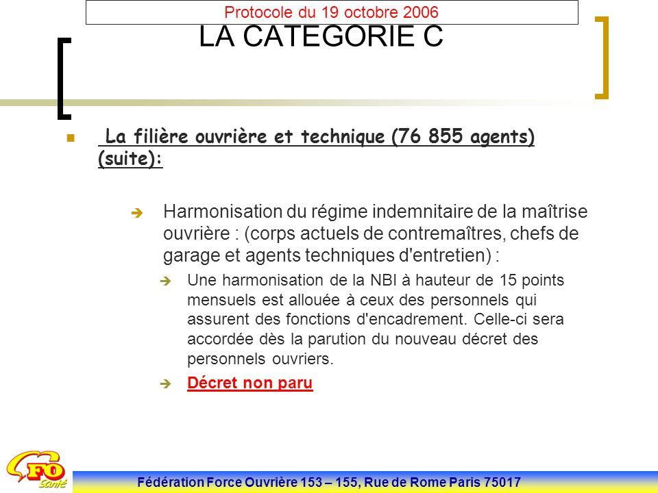 LA CATEGORIE C La filière ouvrière et technique (76 855 agents) (suite):