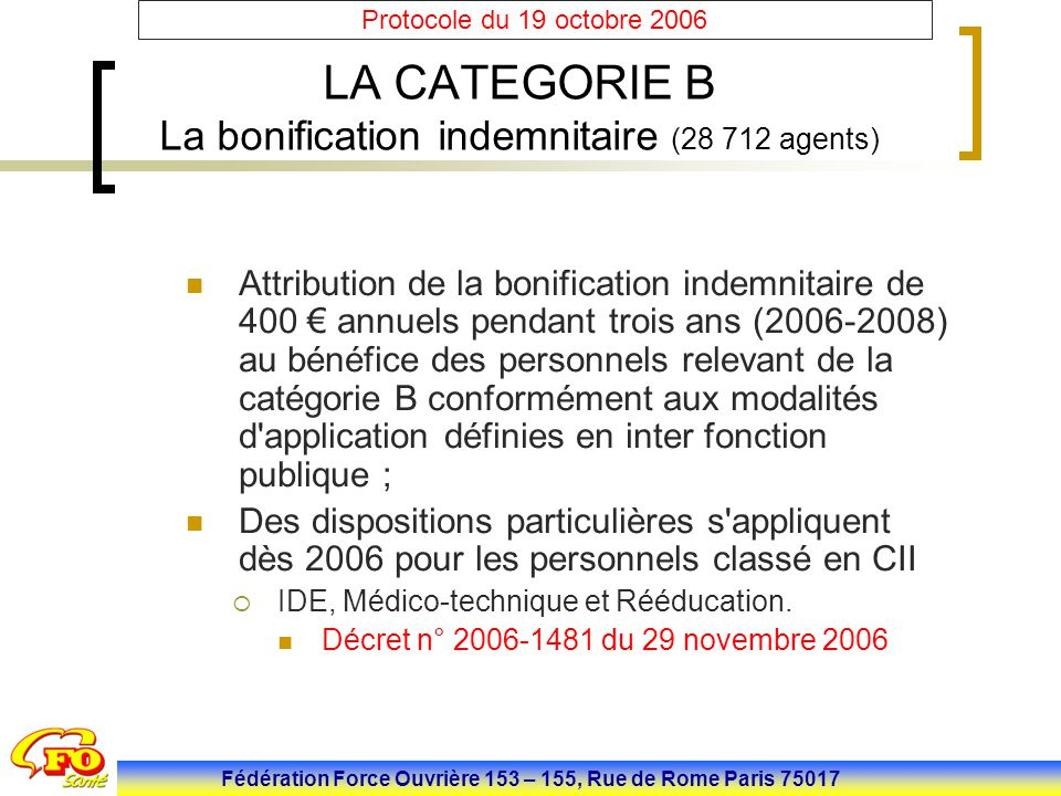 LA CATEGORIE B La bonification indemnitaire (28 712 agents)