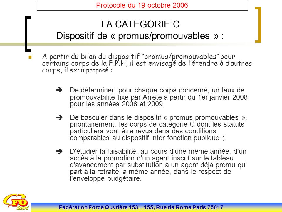 LA CATEGORIE C Dispositif de « promus/promouvables » :