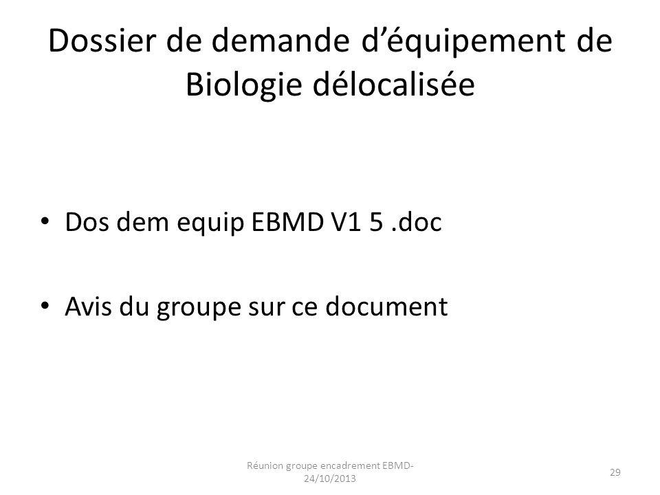 Dossier de demande d'équipement de Biologie délocalisée
