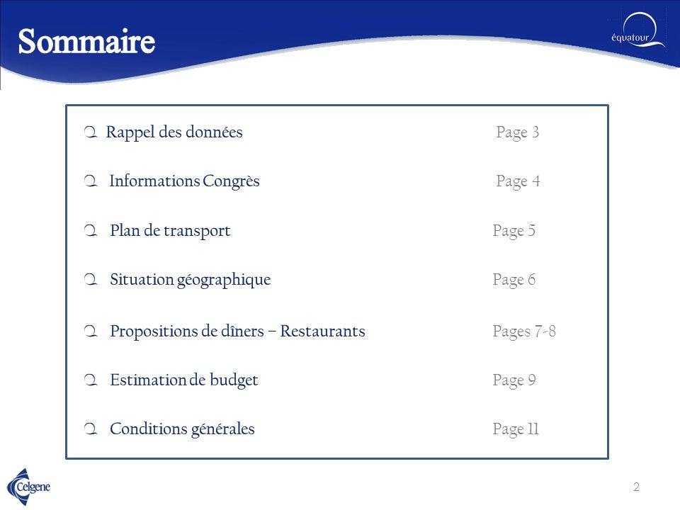 Sommaire Rappel des données Page 3 Informations Congrès Page 4
