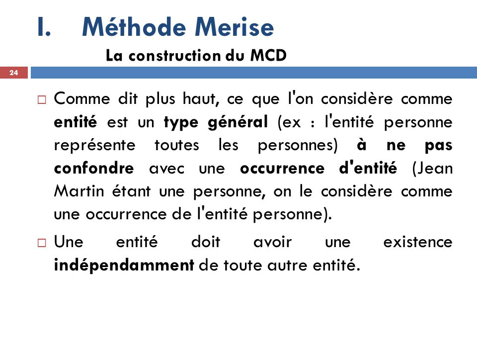 Méthode Merise La construction du MCD.
