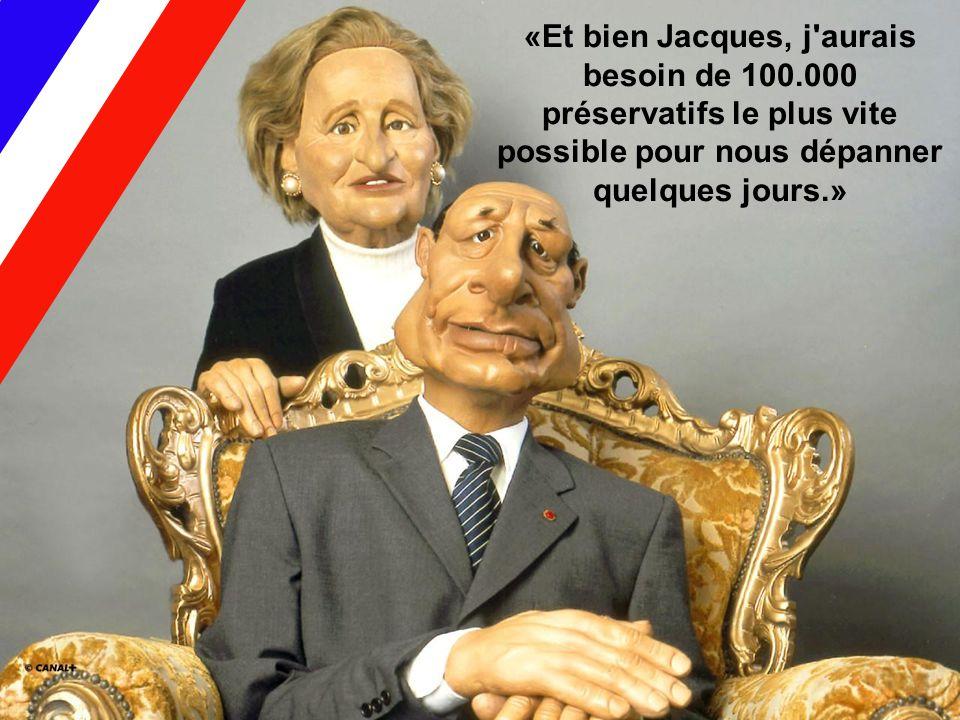 «Et bien Jacques, j aurais besoin de 100