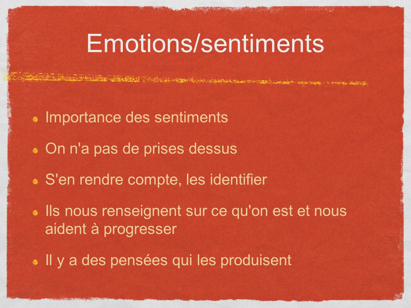 Emotions/sentiments Importance des sentiments