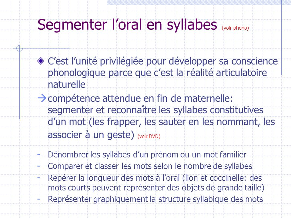 Segmenter l'oral en syllabes (voir phono)