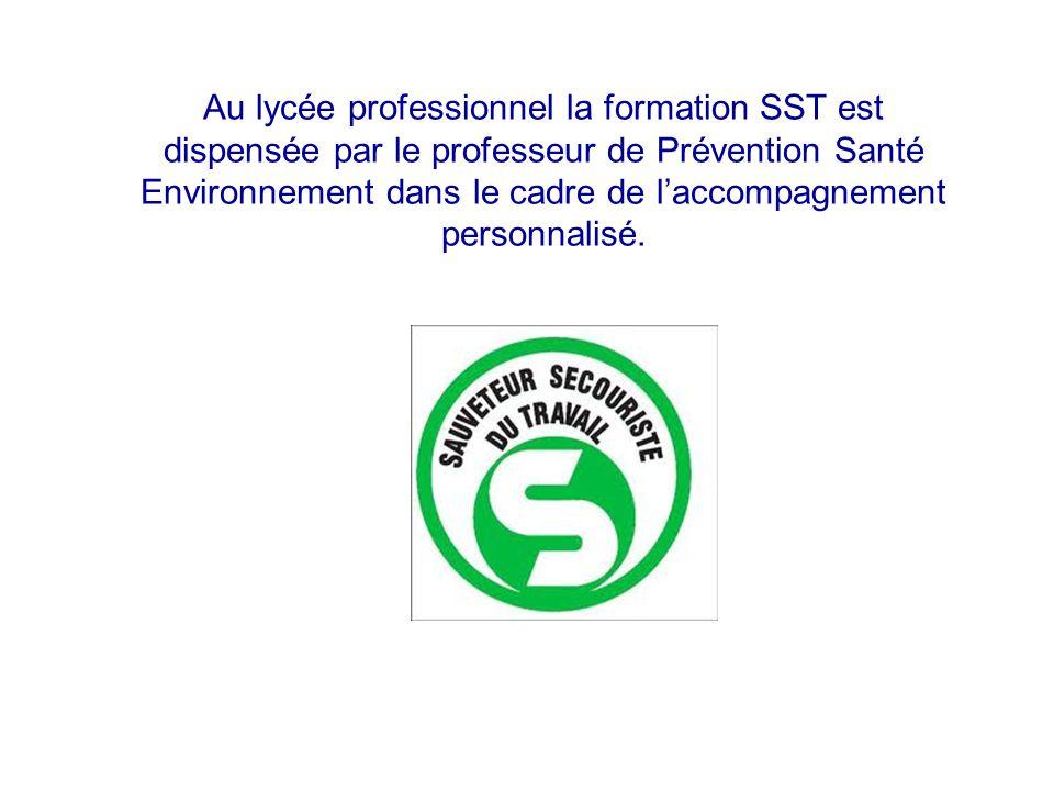Au lycée professionnel la formation SST est dispensée par le professeur de Prévention Santé Environnement dans le cadre de l'accompagnement personnalisé.