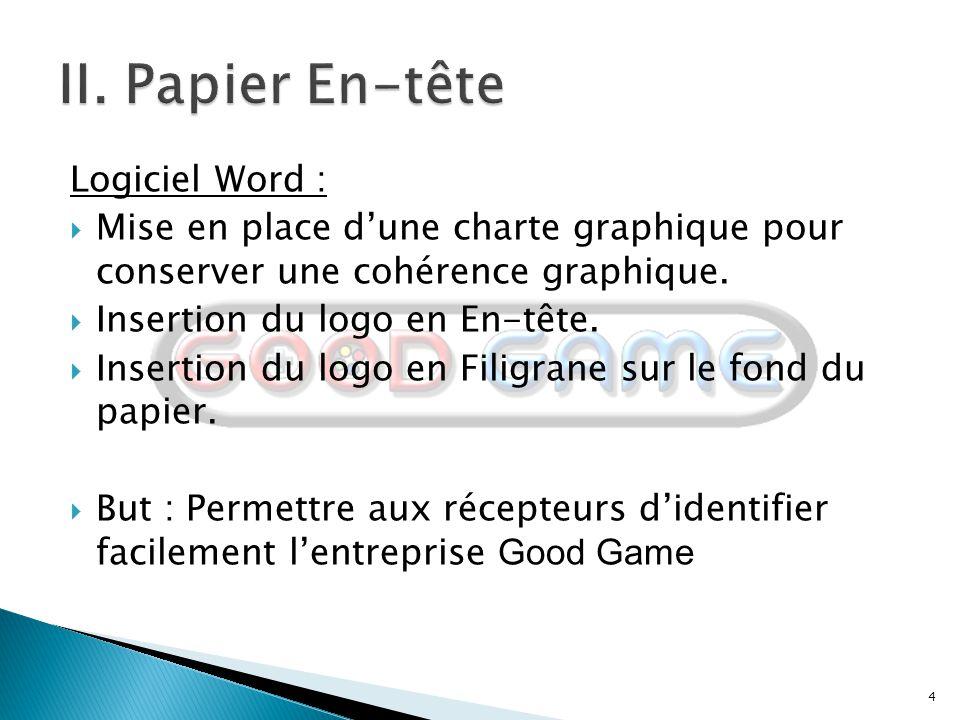II. Papier En-tête Logiciel Word :
