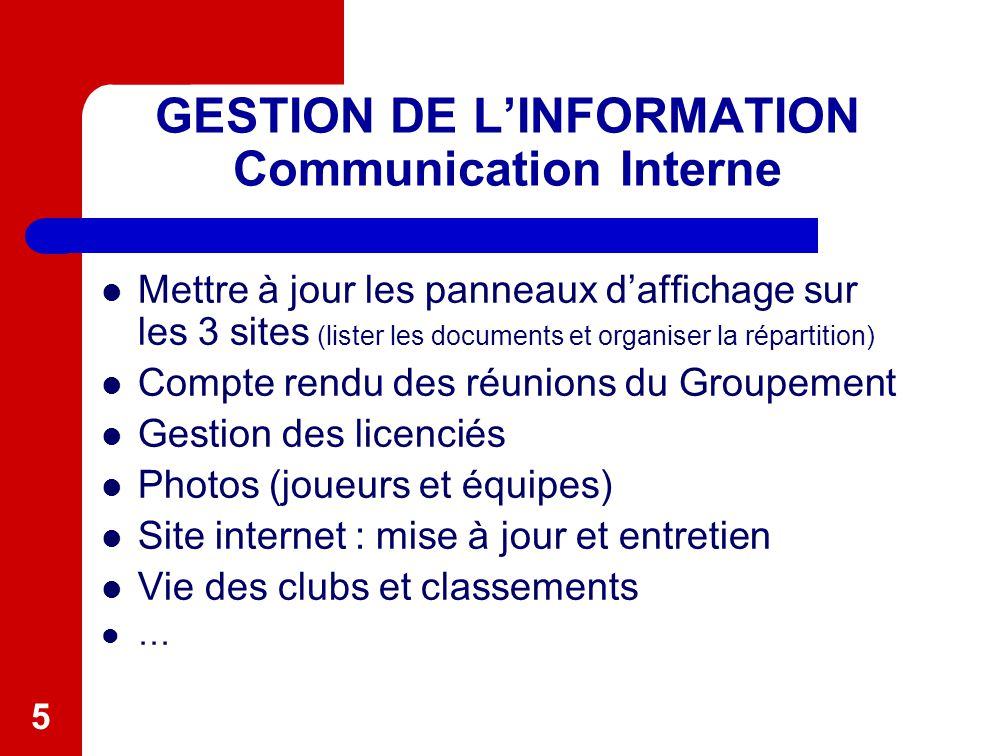 GESTION DE L'INFORMATION Communication Interne