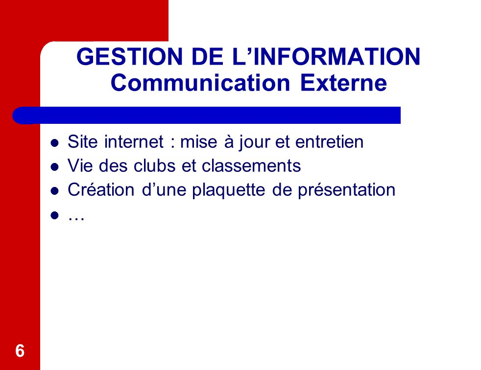 GESTION DE L'INFORMATION Communication Externe
