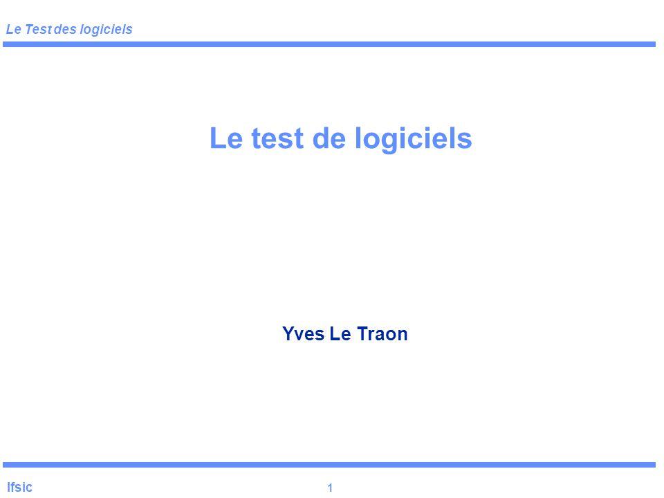 Le test de logiciels Yves Le Traon