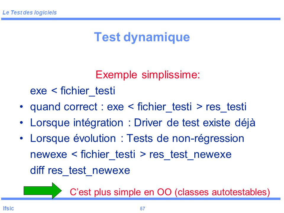 C'est plus simple en OO (classes autotestables)