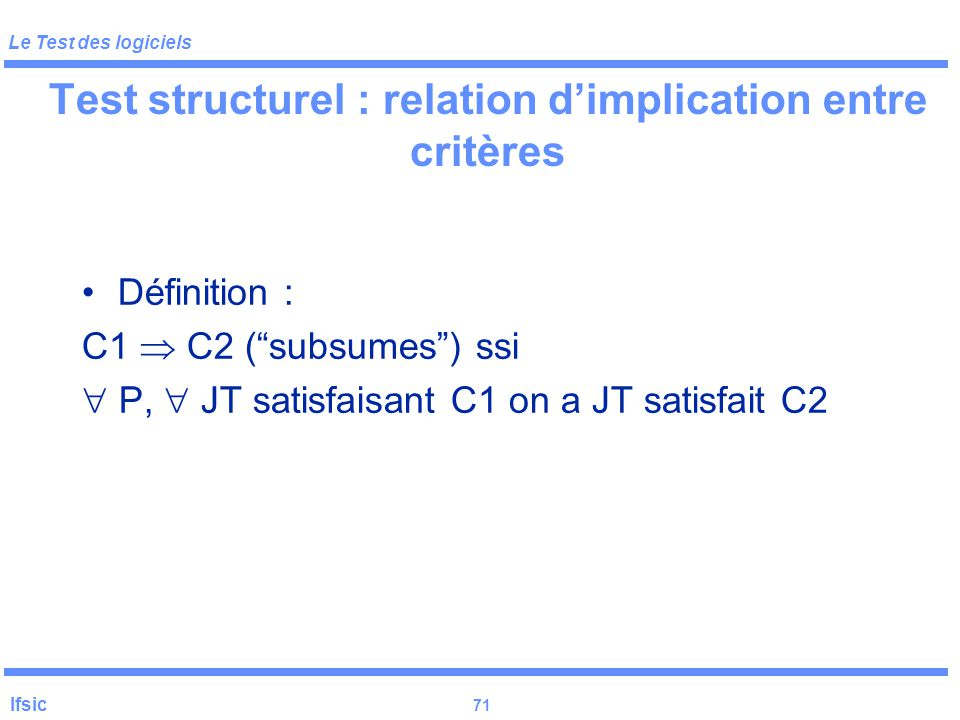 Test structurel : relation d'implication entre critères