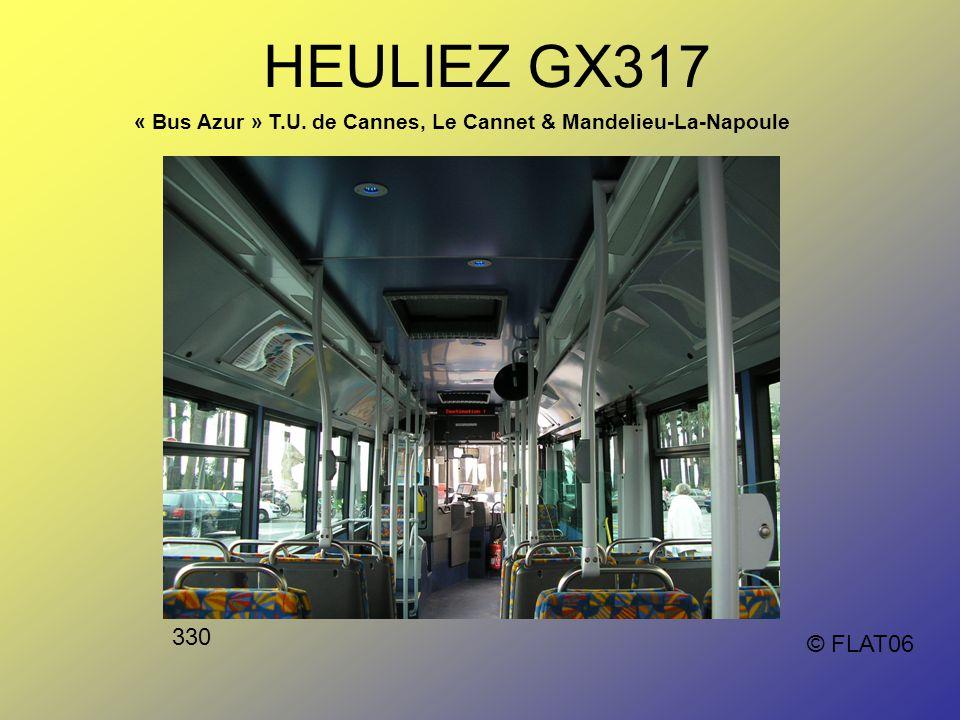 HEULIEZ GX317 « Bus Azur » T.U. de Cannes, Le Cannet & Mandelieu-La-Napoule 330 © FLAT06