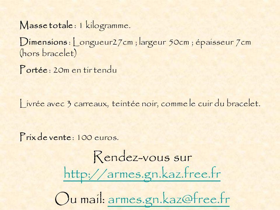 Rendez-vous sur http://armes.gn.kaz.free.fr