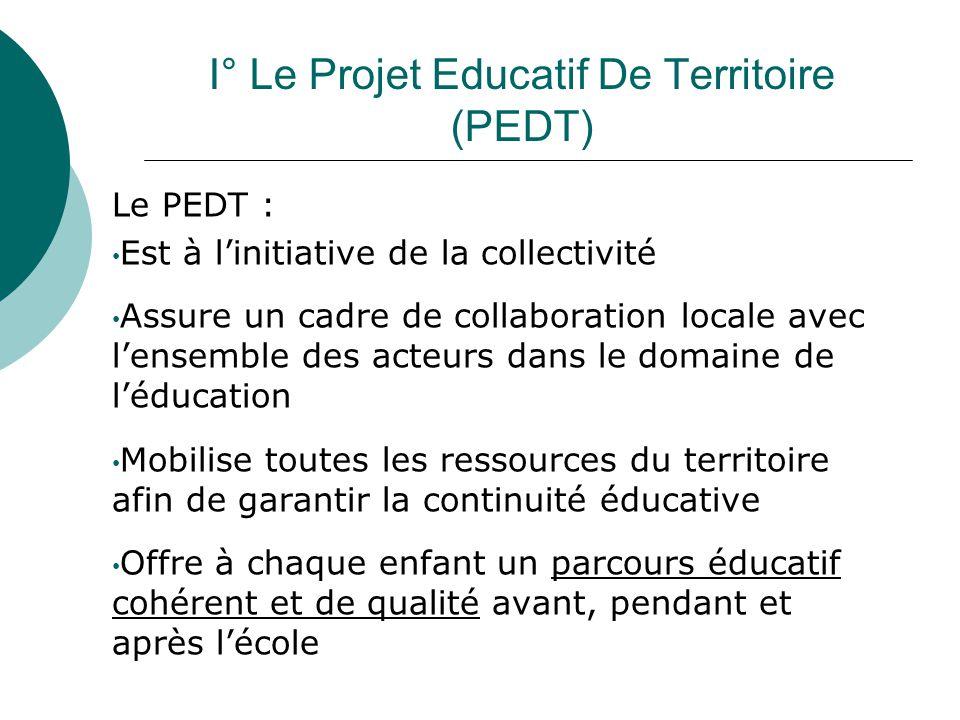 I° Le Projet Educatif De Territoire (PEDT)