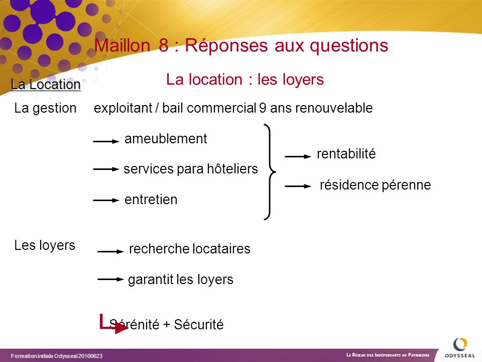 Maillon 8 : Réponses aux questions La location : les loyers