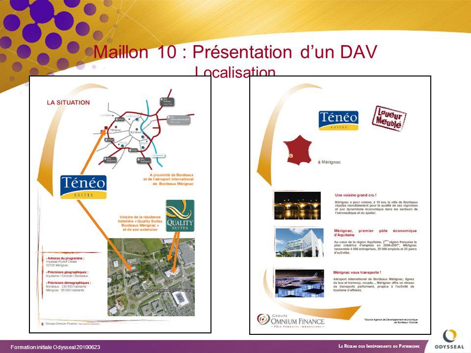 Maillon 10 : Présentation d'un DAV Localisation