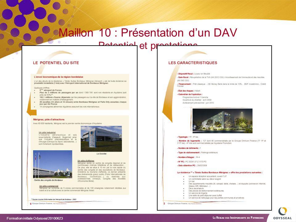 Maillon 10 : Présentation d'un DAV Potentiel et prestations