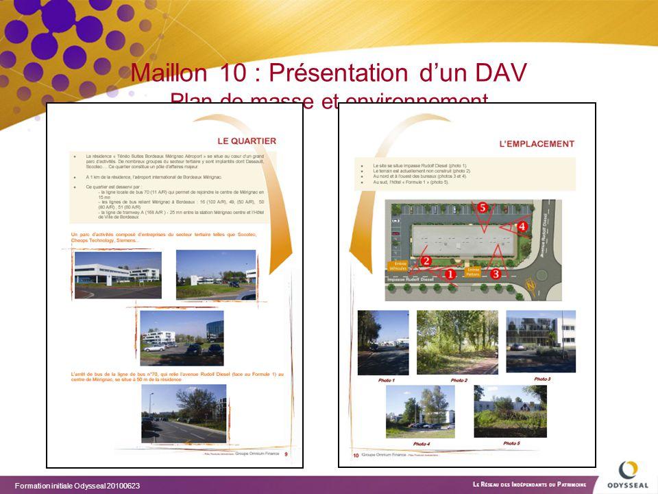 Maillon 10 : Présentation d'un DAV Plan de masse et environnement