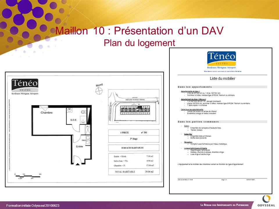 Maillon 10 : Présentation d'un DAV Plan du logement