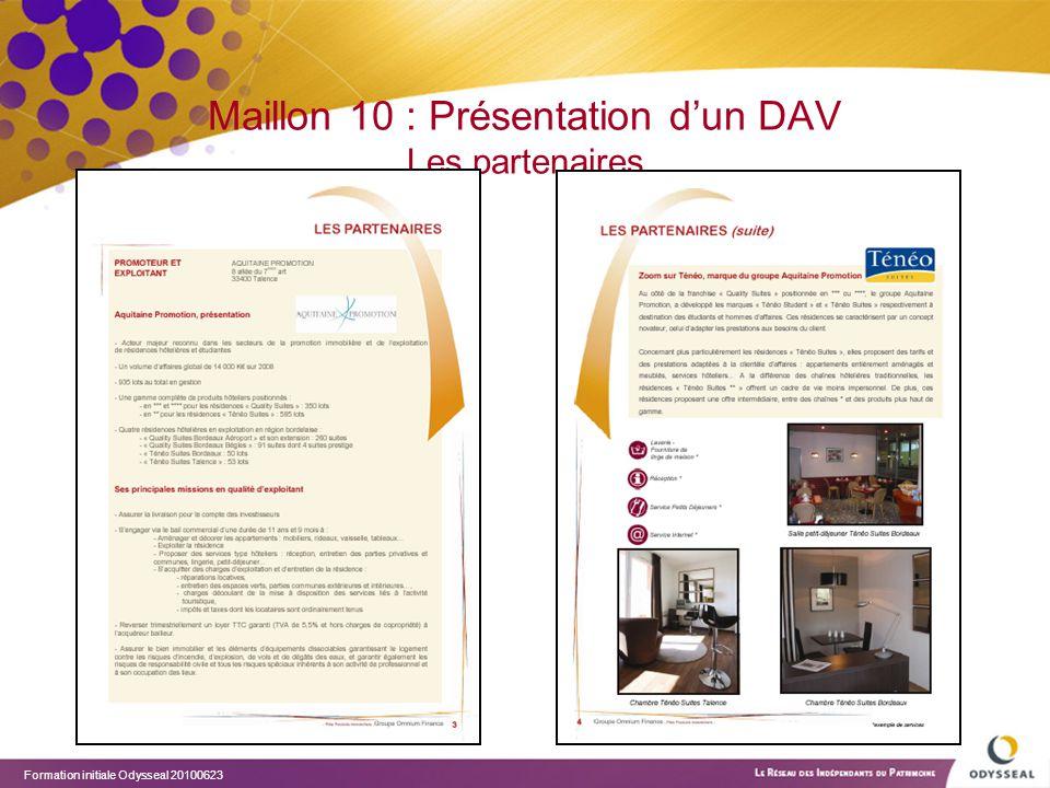 Maillon 10 : Présentation d'un DAV Les partenaires