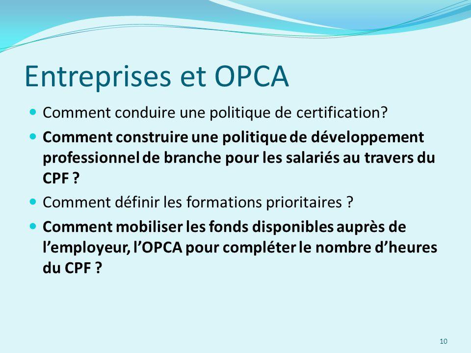 Entreprises et OPCA Comment conduire une politique de certification