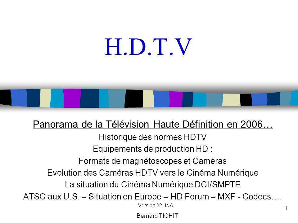 H.D.T.V Panorama de la Télévision Haute Définition en 2006…