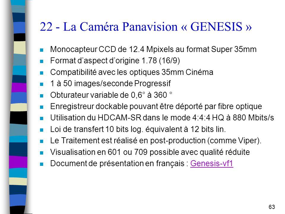 22 - La Caméra Panavision « GENESIS »