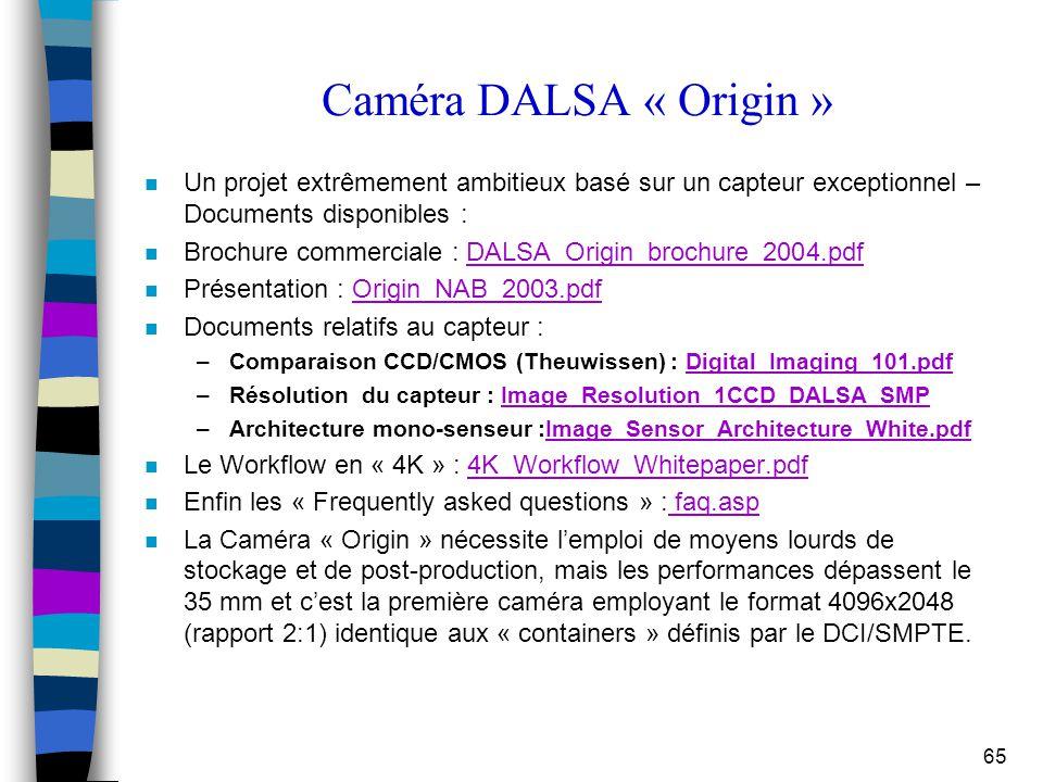 Caméra DALSA « Origin » Un projet extrêmement ambitieux basé sur un capteur exceptionnel – Documents disponibles :