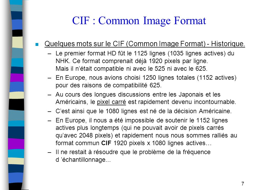 CIF : Common Image Format