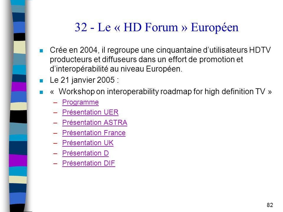 32 - Le « HD Forum » Européen