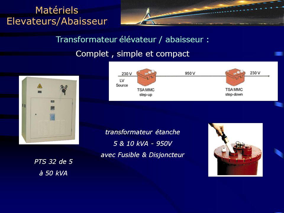 Matériels Elevateurs/Abaisseur
